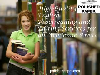 High quality english proofreading and editing services for a