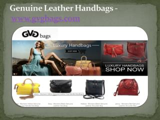 Genuine Leather Handbags - www.gvgbags.com