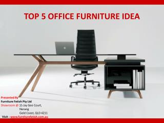 Top 5 Office Furniture Idea