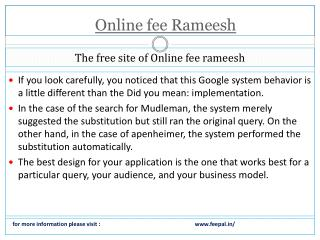 Introducing Necessary Details about online fee rameesh