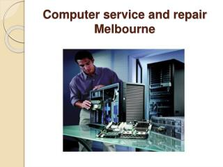 Computer service and repair Melbourne