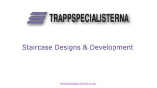 Staircase Designs & Development