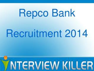 Repco Bank Recruitment 2014 - Interviewkiller