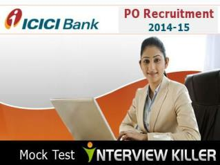 ICICI Bank PO Recruitment 2014-15 - Interviewkiller