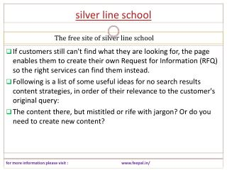 All That's Necessary about silver line school