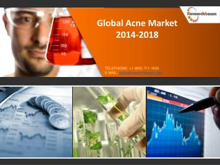 Global Acne Market Size, Analysis 2012-2018