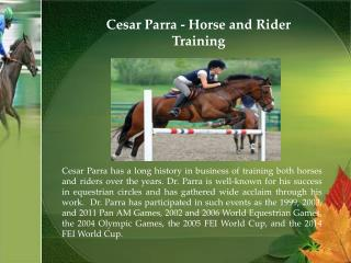 Cesar Parra - Horse and Rider Training