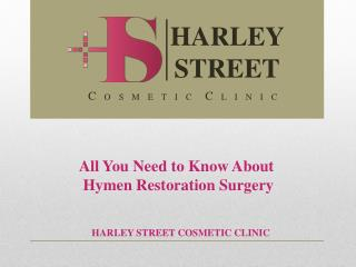 All You Need to Know About Hymen Restoration Surgery