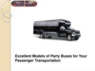 Get Excellent Models Party Buses