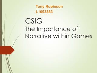 Importance of Narrative Within Games