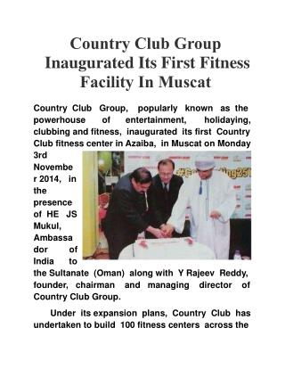 Country Club Group Inaugurated Its First Fitness Facility In