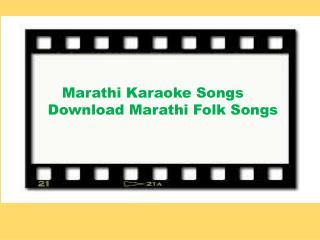 Marathi Karaoke Songs � Download Marathi Folk Songs