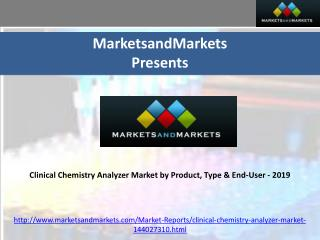 Clinical Chemistry Analyzer Market by Product, Type & End-Us