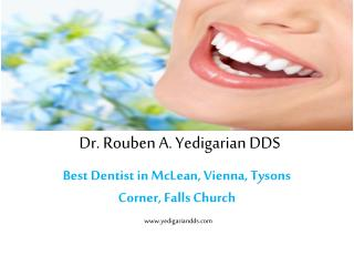 Dentist in Tysons Corner | Vienna | Falls Church | McLean
