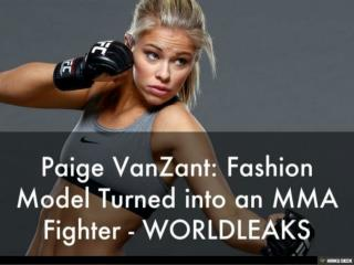 Paige VanZant: Fashion Model Turned into an MMA Fighter - WO