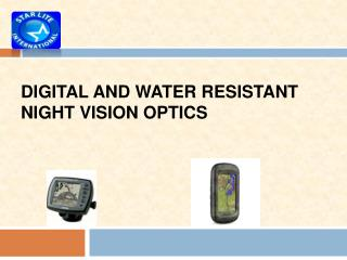 Digital and Water Resistant Night Vision Optics