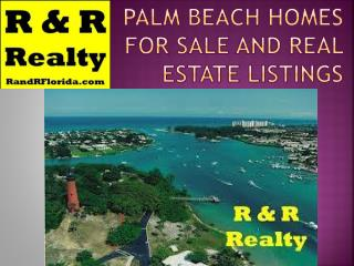 Palm Beach Homes for Sale and Real Estate Listings