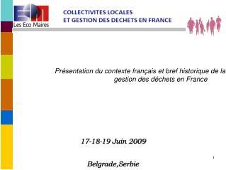 Pr sentation du contexte fran ais et bref historique de la    gestion des d chets en France
