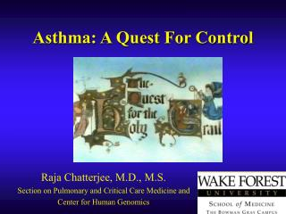 Asthma: A Quest For Control