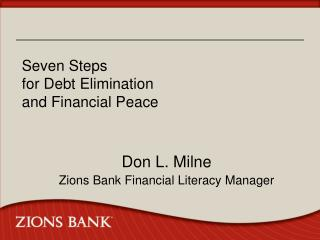 Seven Steps  for Debt Elimination  and Financial Peace