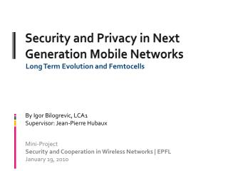 Security and Privacy in Next Generation Mobile Networks