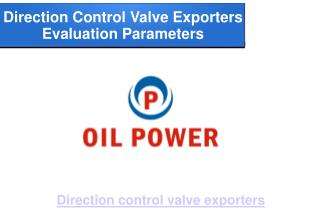 Important parameters about direction control valve exporters