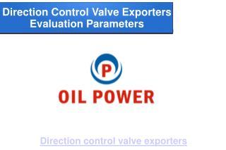 Important parameters about direction control valve exporters