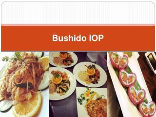 Bushido IOP