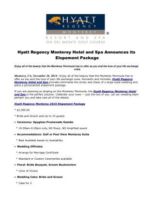 Hyatt Regency Monterey Hotel and Spa Announces its Elopement