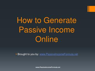 How to Generate Passive Income Online?