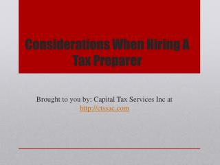 Considerations When Hiring A Tax Preparer