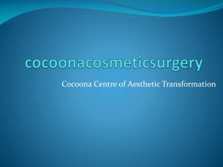 Plastic Surgery in Delhi