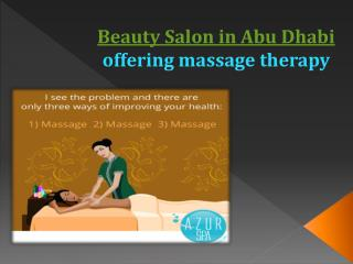Beauty Salon in Abu Dhabi offering massage therapy