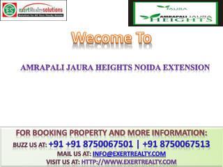 Amrapali Jaura Heights @#  91 8750067501 #@ Amrapali Noida