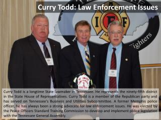 Curry Todd -Law Enforcement Issues