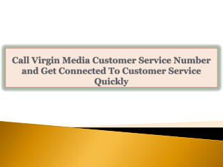 Call Virgin Media Customer Service Number and Get Connected