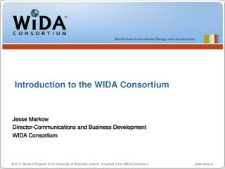 2011 Board of Regents of the University of Wisconsin System, on behalf of the WIDA Consortium