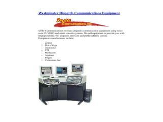 Westminster Dispatch Communications Equipment