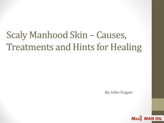 Scaly Manhood Skin � Causes, Treatments and Hints