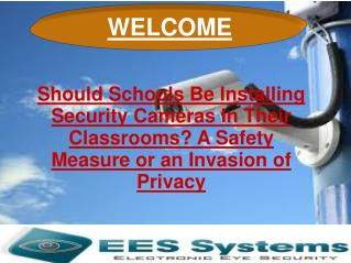 Should Schools Be Installing Security Cameras In Their Class