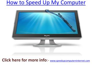 How to Speed Up My Computer