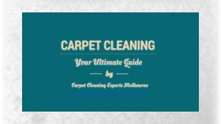 Carpet Cleaning - The Ultimate Guide