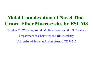 Metal Complexation of Novel Thia-Crown Ether Macrocycles by ESI-MS