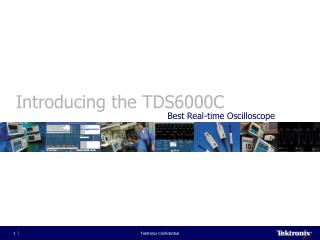 Introducing the TDS6000C