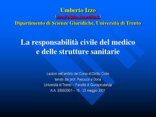 Umberto Izzo izzoalpha.jus.unitn.it Dipartimento di Scienze Giuridiche, Universit  di Trento