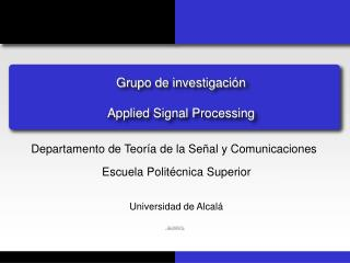 Grupo de investigaci�n Applied Signal Processing