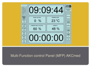 Multi-Function control Panel (MFP)  AKCmed