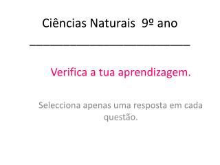 Ciências Naturais  9º ano ________________________