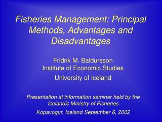 Fisheries Management: Principal Methods, Advantages and Disadvantages