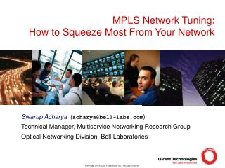 MPLS Network Tuning: How to Squeeze Most From Your Network